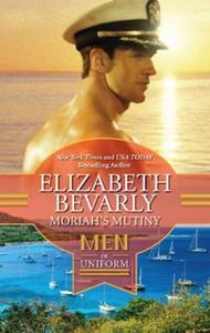 Moriah's mutiny (ebok) av Elizabeth Bevarly