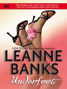 Underfoot (ebok) av Leanne Banks