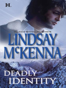 Deadly Identity (ebok) av Lindsay McKenna