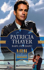 Baby, Our Baby! (ebok) av Patricia Thayer
