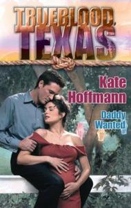Daddy Wanted (ebok) av Kate Hoffmann