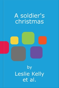 A soldier's christmas (ebok) av Leslie Kelly,