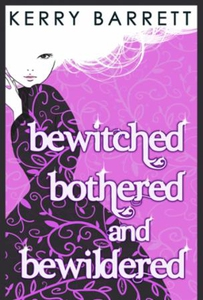 Bewitched, bothered and bewildered (ebok) av
