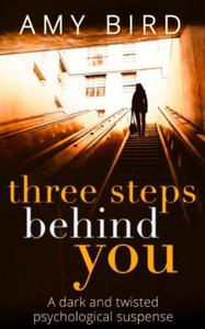 Three Steps Behind You (ebok) av Amy Bird