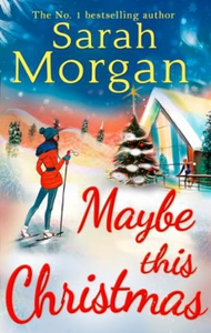 Maybe This Christmas (ebok) av Sarah Morgan