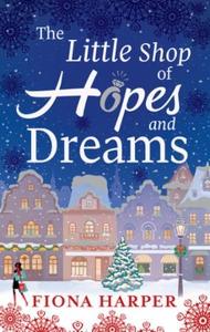 The Little Shop of Hopes and Dreams (ebok) av