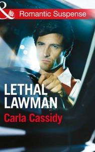 Lethal Lawman (ebok) av Carla Cassidy