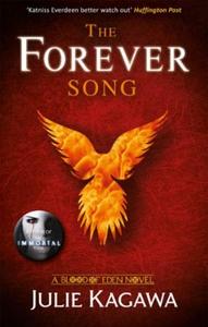 The Forever Song (ebok) av Julie Kagawa