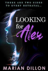 Looking for alex (ebok) av Marian Dillon