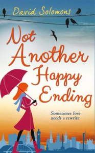 Not Another Happy Ending (ebok) av David Solo