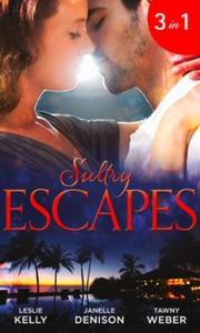 Sultry escapes (ebok) av Leslie Kelly, Janell