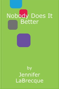 Nobody Does It Better (ebok) av Jennifer LaBr