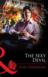 The Sexy Devil (ebok) av Kate Hoffmann