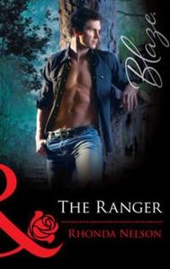 The ranger (ebok) av Rhonda Nelson