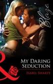My daring seduction