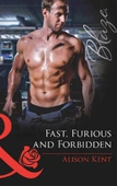 Fast, furious and forbidden