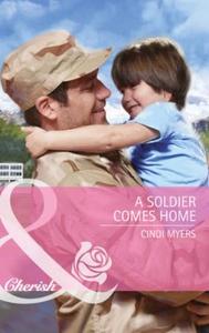 A Soldier Comes Home (ebok) av Cindi Myers