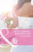 The Millionaire's Christmas Wife