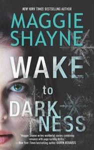 Wake to Darkness (ebok) av Maggie Shayne