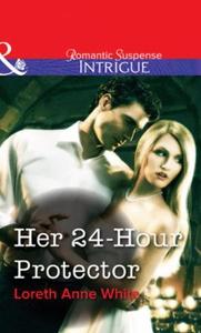 Her 24-hour protector (ebok) av Loreth Anne W