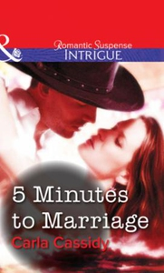 5 Minutes to Marriage (ebok) av Carla Cassidy