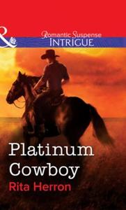 Platinum Cowboy (ebok) av Rita Herron