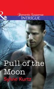 Pull Of The Moon (ebok) av Sylvie Kurtz