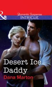Desert Ice Daddy (ebok) av Dana Marton