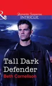 Tall Dark Defender (ebok) av Beth Cornelison