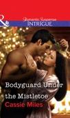 Bodyguard Under the Mistletoe