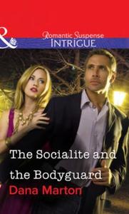 The Socialite and the Bodyguard (ebok) av Dan