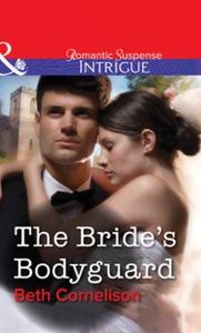 The Bride's Bodyguard (ebok) av Beth Cornelis