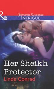 Her Sheikh Protector (ebok) av Linda Conrad