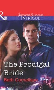 The Prodigal Bride (ebok) av Beth Cornelison