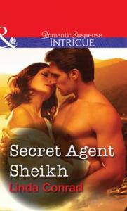 Secret Agent Sheikh (ebok) av Linda Conrad