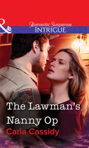 The Lawman's Nanny Op (ebok) av Carla Cassidy