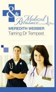 Taming Dr Tempest (ebok) av Meredith Webber