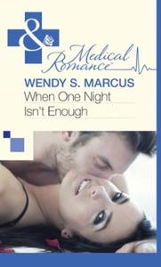 When One Night Isn't Enough (ebok) av Wendy S