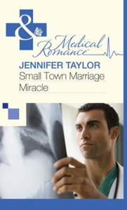 Small Town Marriage Miracle (ebok) av Jennife