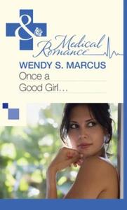 Once a Good Girl... (ebok) av Wendy S. Marcus