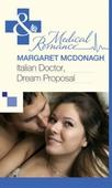 Italian Doctor, Dream Proposal
