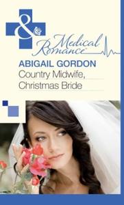 Country Midwife, Christmas Bride (ebok) av Ab