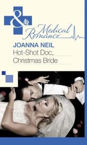 Hot-Shot Doc, Christmas Bride (ebok) av Joann