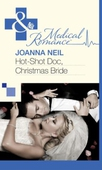 Hot-Shot Doc, Christmas Bride