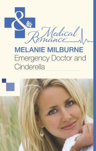 Emergency Doctor and Cinderella (ebok) av Mel