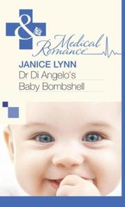 Dr Di Angelo's Baby Bombshell (ebok) av Janic
