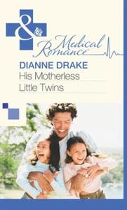 His Motherless Little Twins (ebok) av Dianne