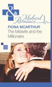 The Midwife and the Millionaire (ebok) av Fio