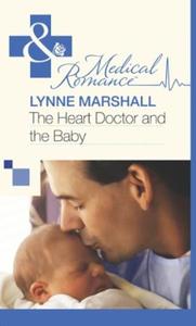 The Heart Doctor and the Baby (ebok) av Lynne