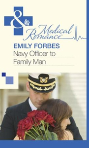 Navy Officer to Family Man (ebok) av Emily Fo
